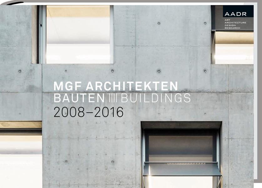 Mgf architekten bauten buildings 2008 2016 spurbuchverlag - Mgf architekten ...