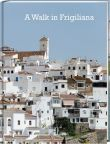 A Walk in Frigiliana